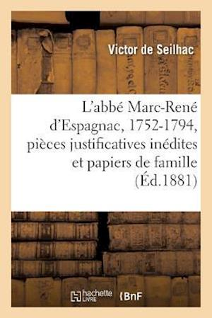 Bog, paperback L'Abbe Marc-Rene D'Espagnac, 1752-1794 af De Seilhac-V