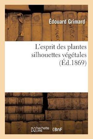Bog, paperback L'Esprit Des Plantes