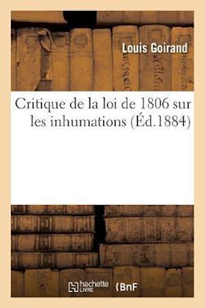 Bog, paperback Critique de La Loi de 1806 Sur Les Inhumations