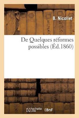 Bog, paperback de Quelques Reformes Possibles