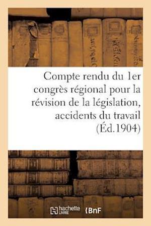 Bog, paperback Compte Rendu Du 1er Congres Regional Pour La Revision de La Legislation af Collectif
