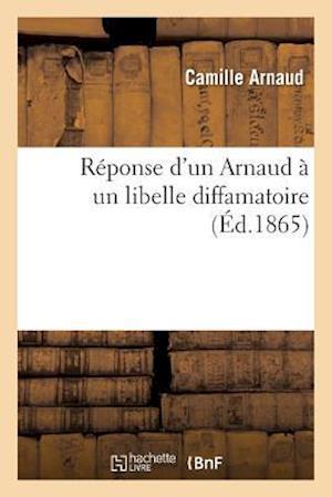 Bog, paperback Reponse D'Un Arnaud a Un Libelle Diffamatoire