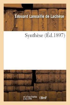 Synthese af Lanoaille De Lachese-E