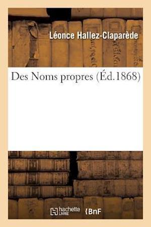 Bog, paperback Des Noms Propres
