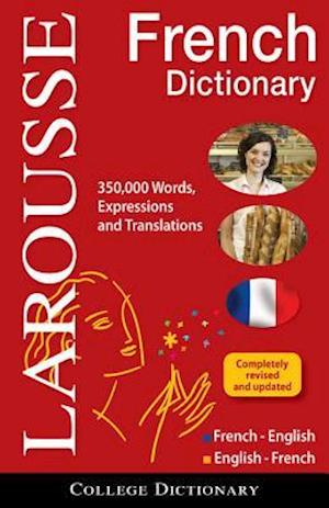 Larousse College Dictionary French-English / English-French af Larousse