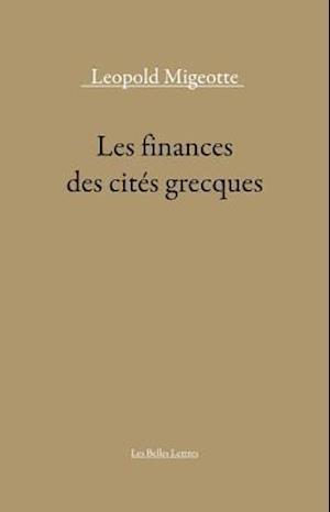 Les Finances Des Cites Grecques af Leopold Migeotte