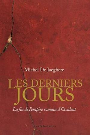 Les Derniers Jours af Michel De Jaeghere