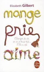 Mange, Prie, Aime (Le Livre De Poche, nr. 3135)