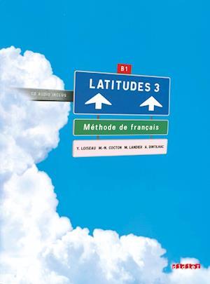 Bog, ukendt format Latitudes 3 - Livre De L'Eleve af Yves Loiseau