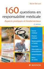 160 questions en responsabilite medicale af Michel Bernard