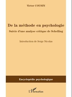 De la methode en psychologie - suivie d'une analyse critique af Victor Cousin