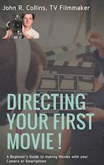 Directing Your First Movie !