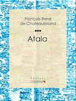 Atala af Francois-rené De Chateaubriand