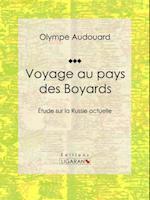 Voyage au pays des Boyards af Olympe Audouard