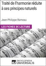 Traite de l'harmonie reduite a ses principes naturels de Jean-Philippe Rameau (Les Fiches de Lecture d'Universalis)