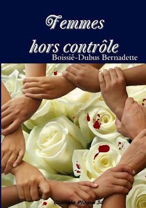 Bog, paperback Femmes Hors Contr Le af Boissi -Dubus Bernadette
