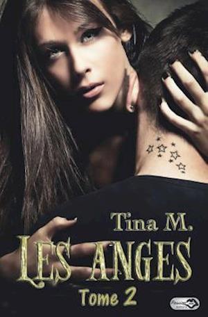 Bog, paperback Les Anges - Tome 2 af Tina M