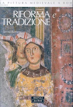 La Pittura Medievale a Roma af Serena Romano, S. Romano