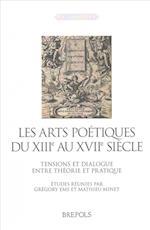 Les Arts Poetiques Du Xiiie Au Xviie Siecles (Latinitates)