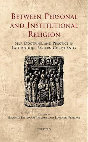 Between Personal and Institutional Religion af BROURIA BITTON-ASHKELONY
