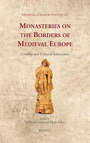 Monasteries on the Borders of Medieval Europe af Emilia Jamroziak