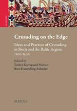 Crusading on the Edge (Outremer Studies in the Crusades and the Latin East)