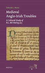 Medieval Anglo-irish Troubles (Texts and Transitions)
