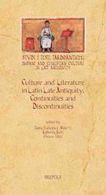 Culture and Literature in Latin Late Antiquity (Studi E Testi Tardoantichi, nr. 13)