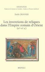 Les Inventions De Reliques Dans L'empire Romain D'orient Ive-vie S. (Hagiologia)