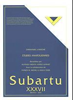 Etudes Anatoliennes (Subartu, nr. 37)