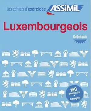 Bog, paperback Cahier D'exercices Luxembourgeois - Debutants