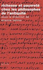 Richesse Et Pauvrete Chez les Philosophes de L'Antiquite (Tradition De La Pensee Classique)