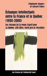Echanges intellectuels entre la France et le Quebec af Fabre