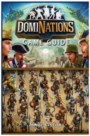 Dominations Game Guide af Simge Ceylan