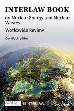 Bog, paperback Interlaw Book on Nuclear Energy and Nuclear Wastes af Guy Block