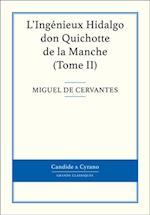 L'Ingenieux Hidalgo don Quichotte de la Manche, Tome II af Cervantes