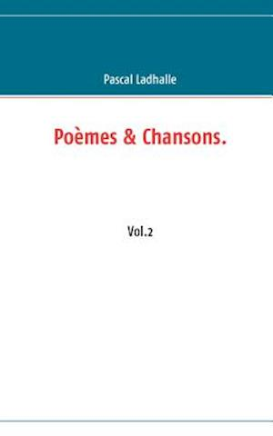 Po Mes & Chansons - Vol. 2 af Pascal Ladhalle