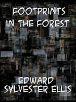 Footprints in the Forest af Edward Sylvester Ellis