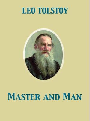 Master and Man af Leo, graf Tolstoy
