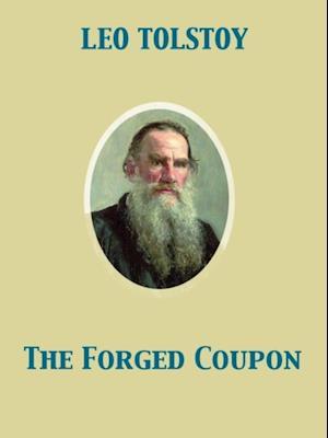 Forged Coupon af graf Tolstoy, Leo