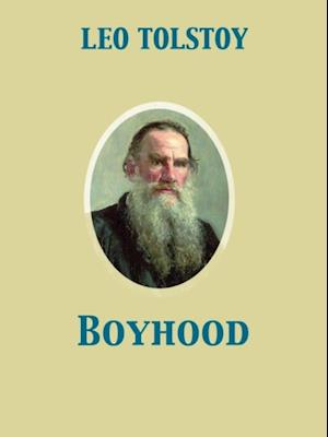 Boyhood af Leo, graf Tolstoy
