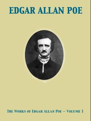 Works of Edgar Allan Poe - Volume 1 af James Russell Lowell