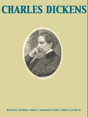 Dickens' Stories About Children Every Child Can Read af Jesse Lyman Hurlbut