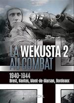 La Wekusta 2 Au Combat