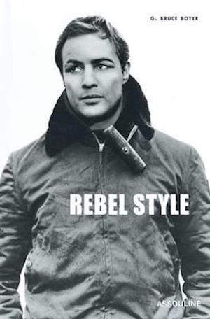 Rebel Style af Bruce Boyer