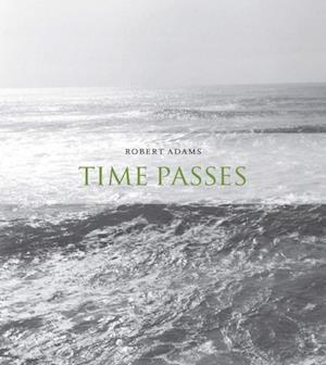 Time Passes af Robert Adams