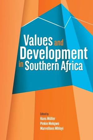 Values and Development in Southern Africa af Hans Muller