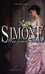 Simone : Une femme liberee af Victor Tissot