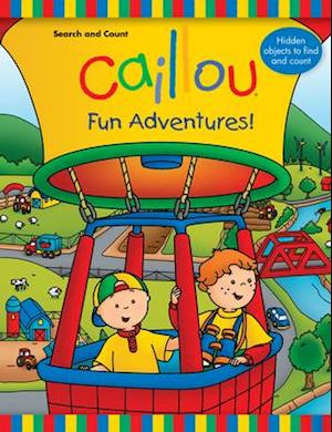 Caillou Fun Adventures! af Anne Paradis