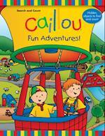 Caillou Fun Adventures! af Anne Paradis